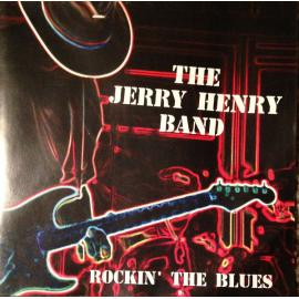 Rockin' The Blues - The Jerry Henry Band