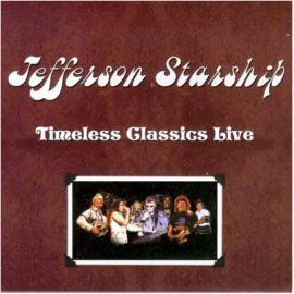 Timeless Classics Live - Jefferson Starship