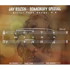 Somebody Special (Killer Tuba Songs, V. 4) - Jay Rozen