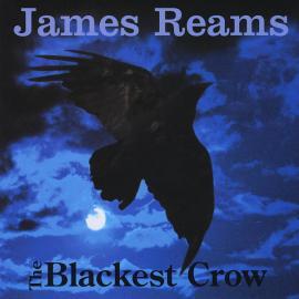 The Blackest Crow - James Reams