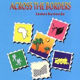Across The Borders - James Stephenson