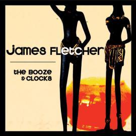 The Booze & Clocks - James Fletcher