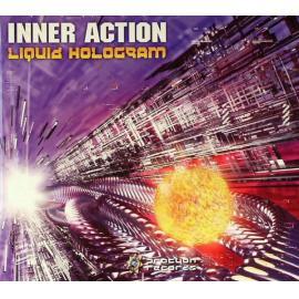 Liquid Hologram - Inner Action