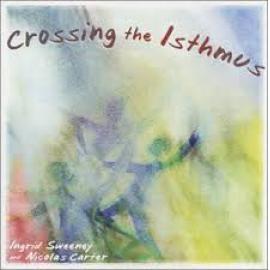 Crossing the Isthmus - Ingrid Sweeney