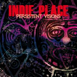 Persistent Visions - Indie Place