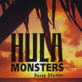 Party Platter - The Hula Monsters