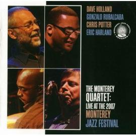 The Monterey Quartet: Live At The 2007 Monterey Jazz Festival - Dave Holland