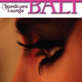 Bali - Hardcore Lounge