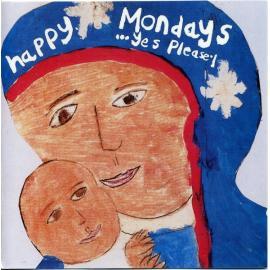 ...Yes Please! - Happy Mondays