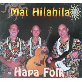 Mai Hilahila - Hapa Folk