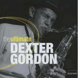 The Ultimate Dexter Gordon - Dexter Gordon