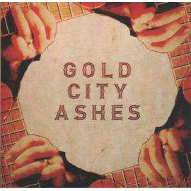 Gold City Ashes - Gold City Ashes