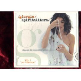 """Spirito Libero  (Viaggi Di Voce 1992-2008) (Vol.2 """"Per Liberarsi"""") - Giorgia"""