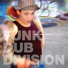 The Hits - Funk Dub Division