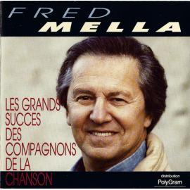 Les Grands Succés Des Compagnons De La Chanson - Fred Mella