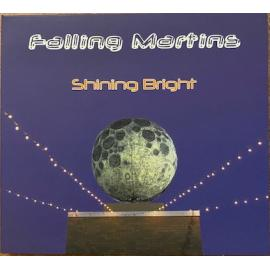 Shining Bright - Falling Martins