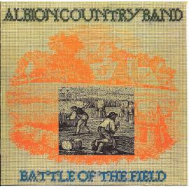 Battle Of The Field - The Albion Country Band