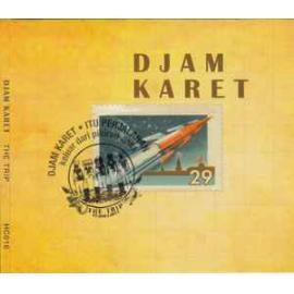 The Trip - Djam Karet