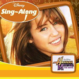 Disney Sing-Along: Hannah Montana The Movie - Various Production