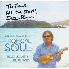 Blue Jeans & Blue Skies - Dennis McCaughey & Tropical Soul