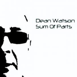 Sum Of Parts - Dean Watson