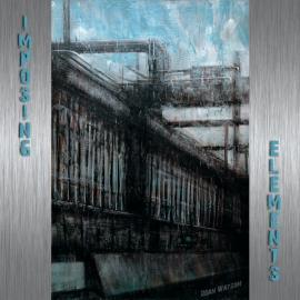 Imposing Elements - Dean Watson