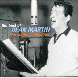 The Best Of Dean Martin - The Singles Collection - Dean Martin