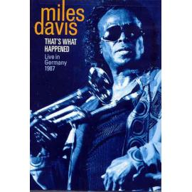 That's What Happened Live In Germany 1987 - Miles Davis