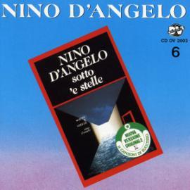 Sotto 'E Stelle - Nino D'Angelo