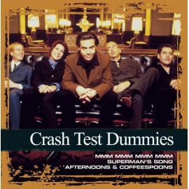Crash Test Dummies: Collections - Crash Test Dummies