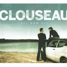 Zij Aan Zij - Clouseau