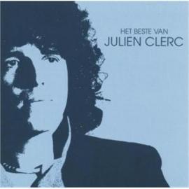 Het Beste Van Julien Clerc - Julien Clerc