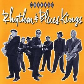 Chicago Rhythm & Blues Kings - Chicago Rhythm & Blues Kings
