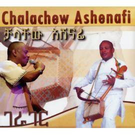 Chalachew Ashenafi - Chalachew Ashenafi