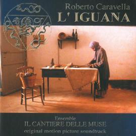 L'Iguana: Original Motion Picture Soundtrack - Roberto Caravella
