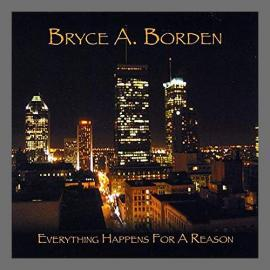 Everything Happens For A Reason - Bryce Borden