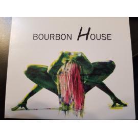 Bourbon House - Bourbon House
