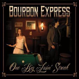 One Big Losin' Streak - Bourbon Express