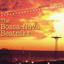 For The Fun - The Bossa Nova Beatniks