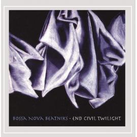 End Civil Twilight - Bossa Nova Beatniks