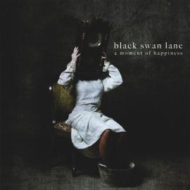 A Moment Of Happiness - Black Swan Lane