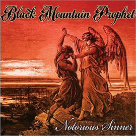 Notorious Sinner - Black Mountain Prophet