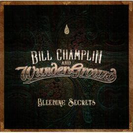 Bleeding Secrets - Bill Champlin