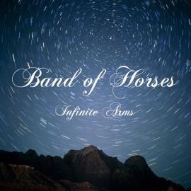 Infinite Arms - Band Of Horses