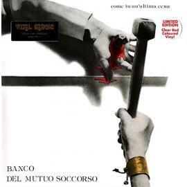 Come In Un'Ultima Cena - Banco Del Mutuo Soccorso