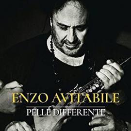 Pelle Differente - Enzo Avitabile