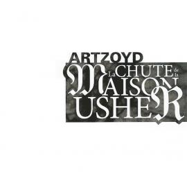 La Chute De La Maison Usher - Art Zoyd