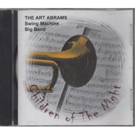 Children Of The Night - The Art Abrams Swing Machine Big Band