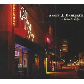 A Better Life - Annie J. Dahlgren