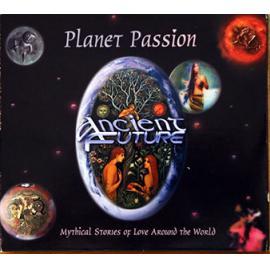 Planet Passion - Ancient Future
